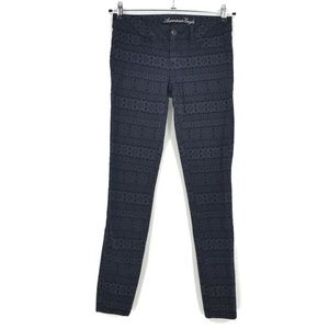 3 for $20- AE Patterned Super Stretch Jeggings
